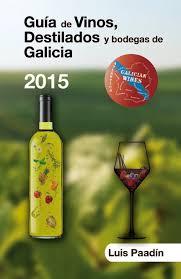 Guía de vinos, bodegas y destilados de Galicia