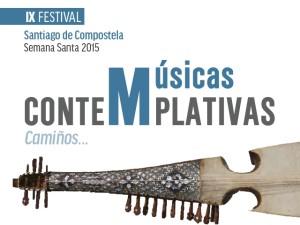 Festival Musicas Contemplativas Semana Santa 2015